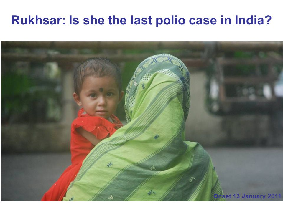 Rukhsar: Is she the last polio case in India
