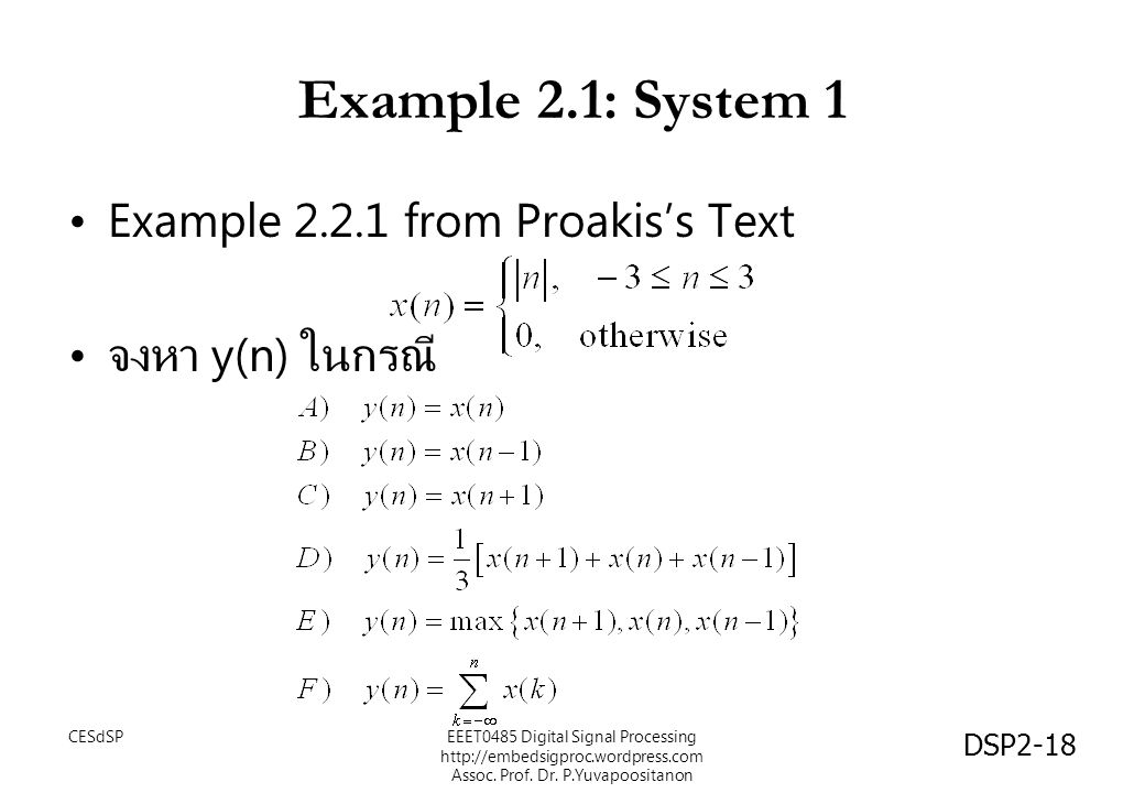 Example 2.1: System 1 Example 2.2.1 from Proakis's Text
