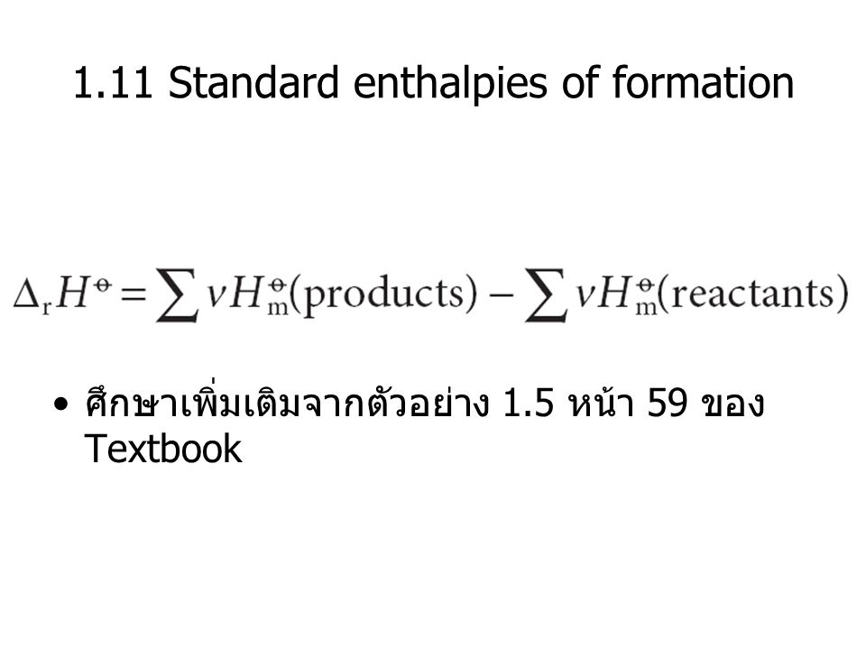 1.11 Standard enthalpies of formation