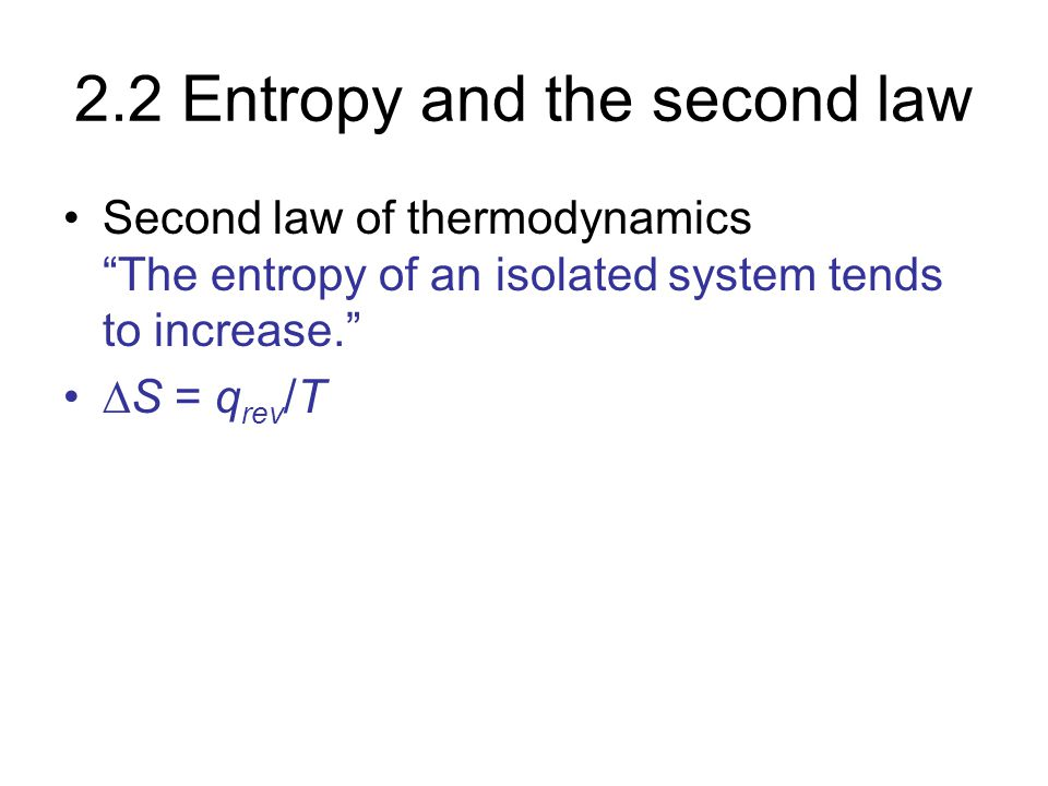 2.2 Entropy and the second law