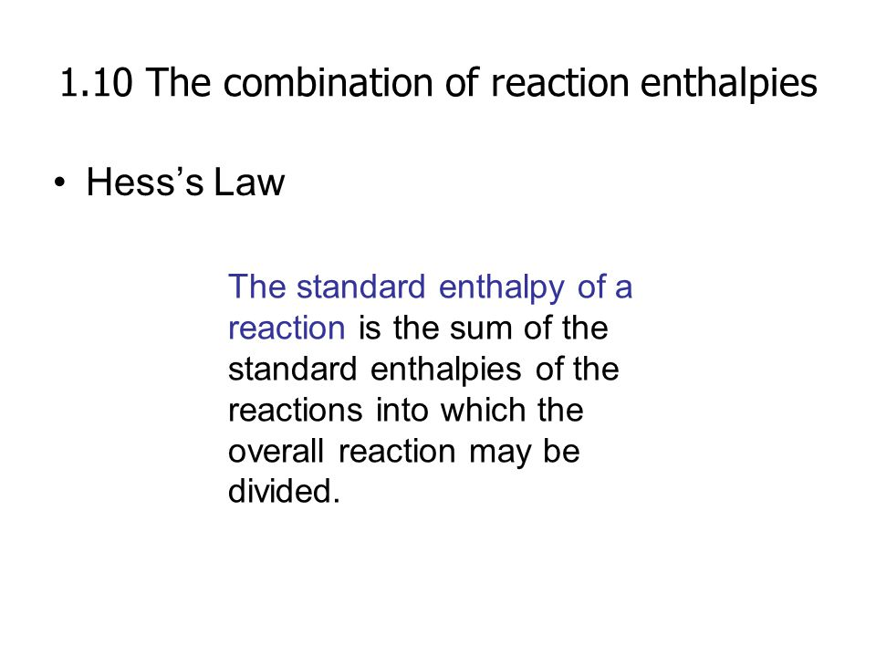 1.10 The combination of reaction enthalpies