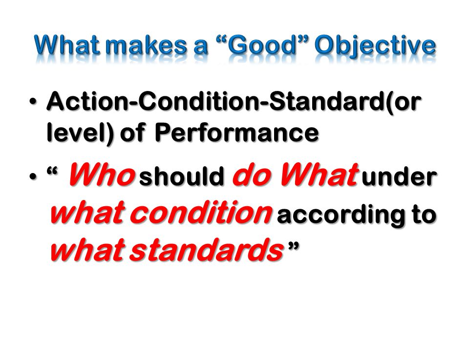 What makes a Good Objective