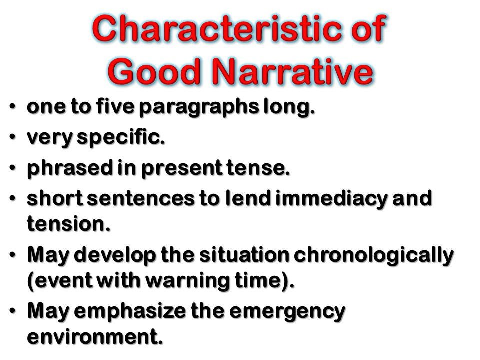 Characteristic of Good Narrative