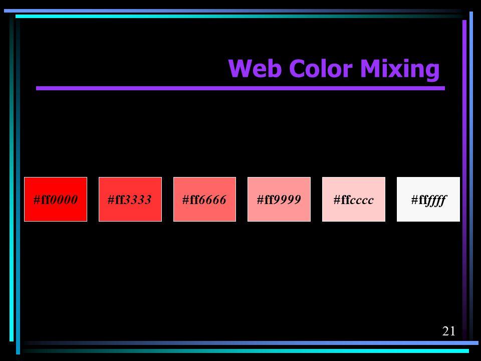 Web Color Mixing #ff0000 #ff3333 #ff6666 #ff9999 #ffcccc #ffffff