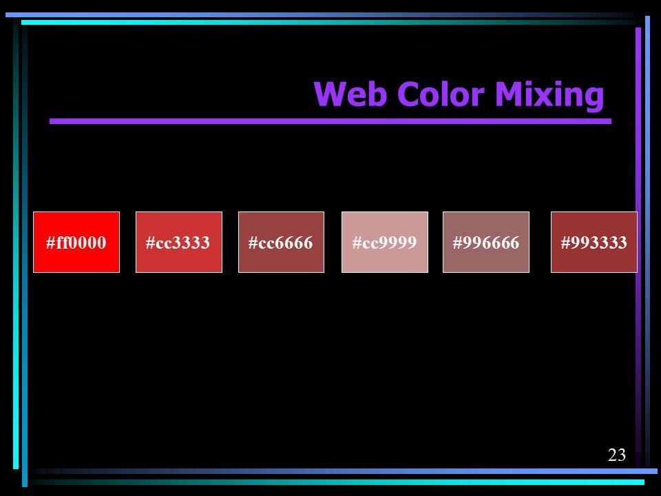 Web Color Mixing #ff0000 #cc3333 #cc6666 #cc9999 #996666 #993333