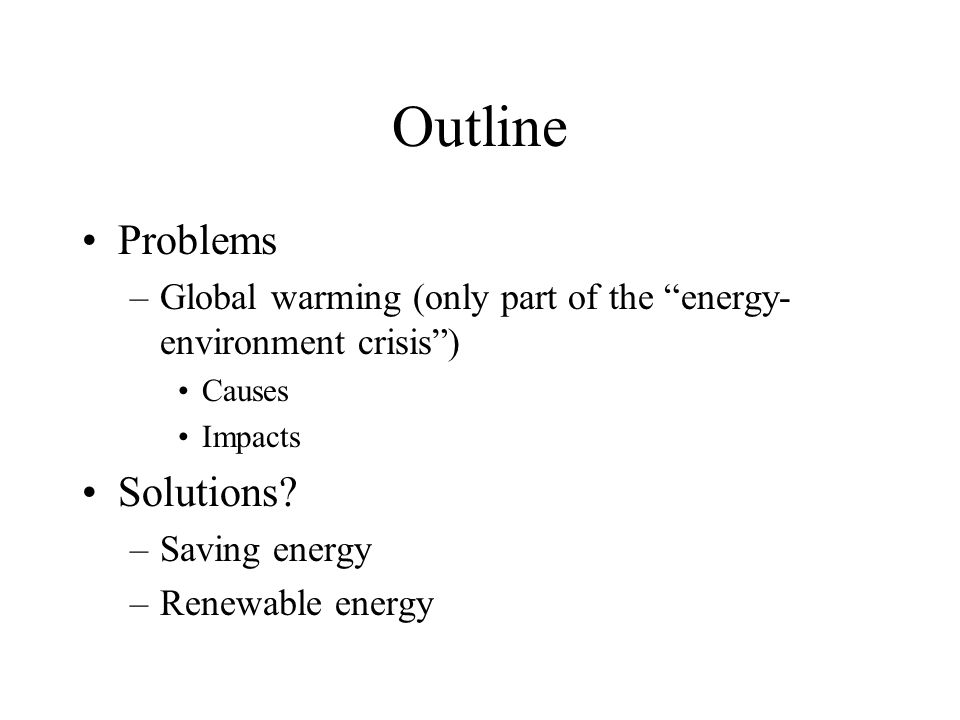 Outline Problems Solutions