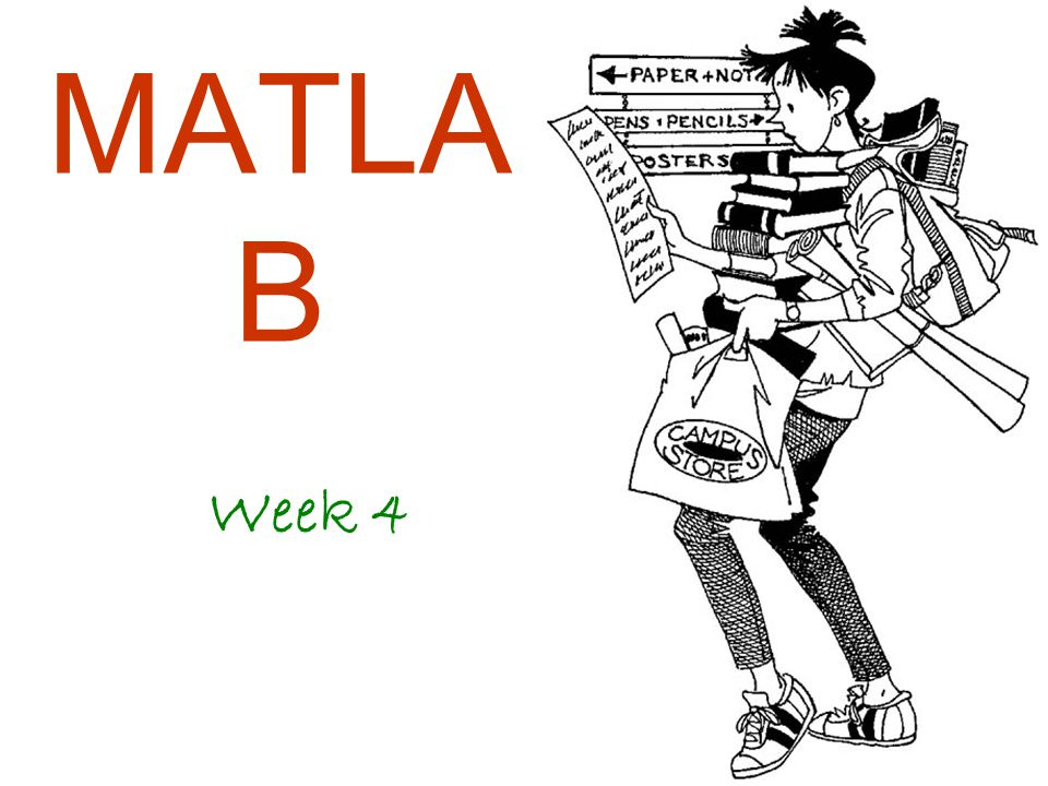 MATLAB Week 4