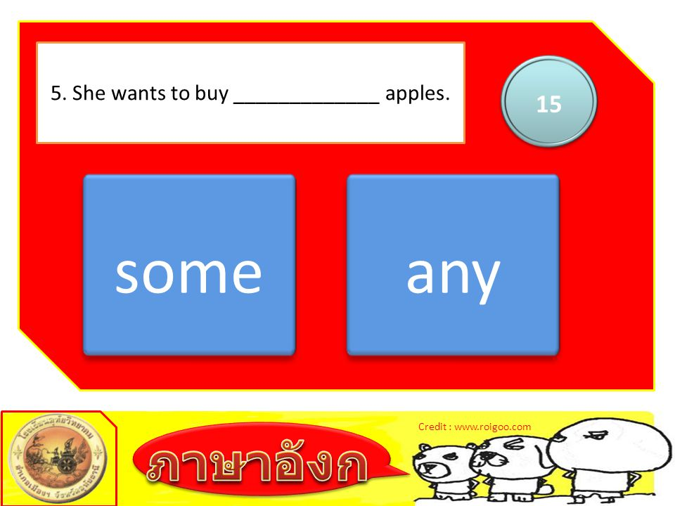 5. She wants to buy _____________ apples.