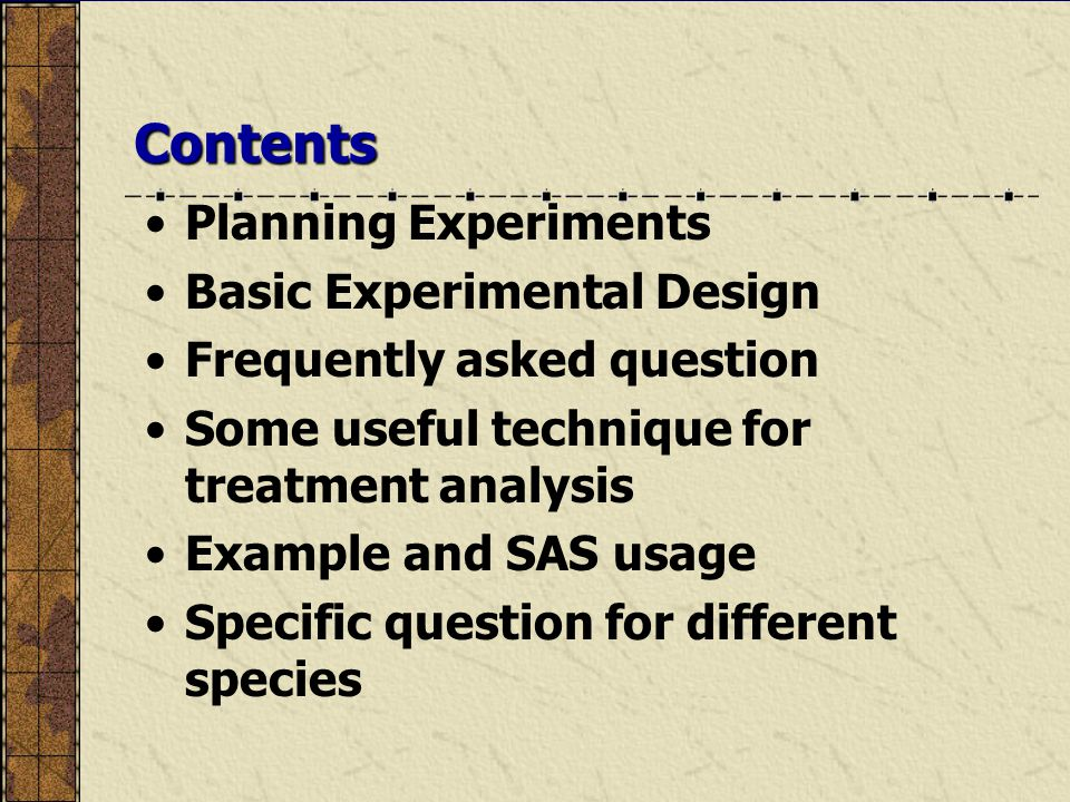 Contents Planning Experiments Basic Experimental Design