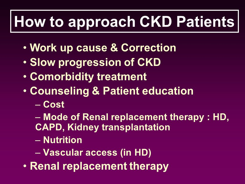How to approach CKD Patients