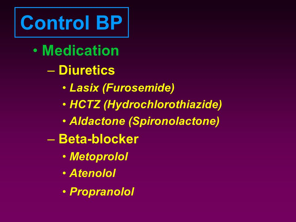 Control BP Medication Diuretics Beta-blocker Lasix (Furosemide)