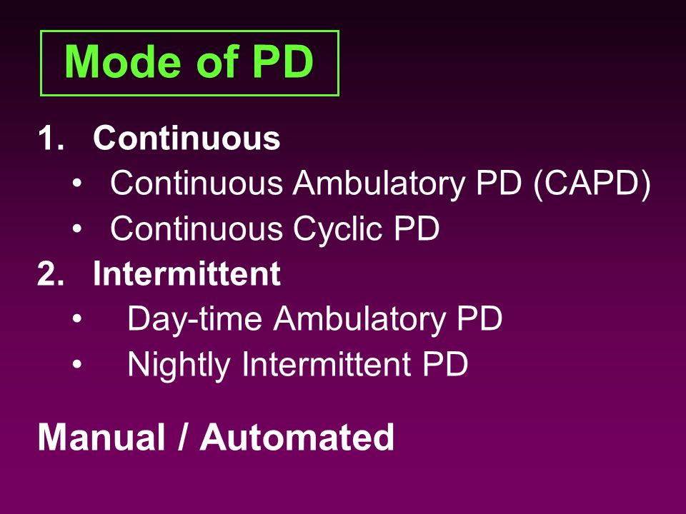 Mode of PD Manual / Automated Continuous