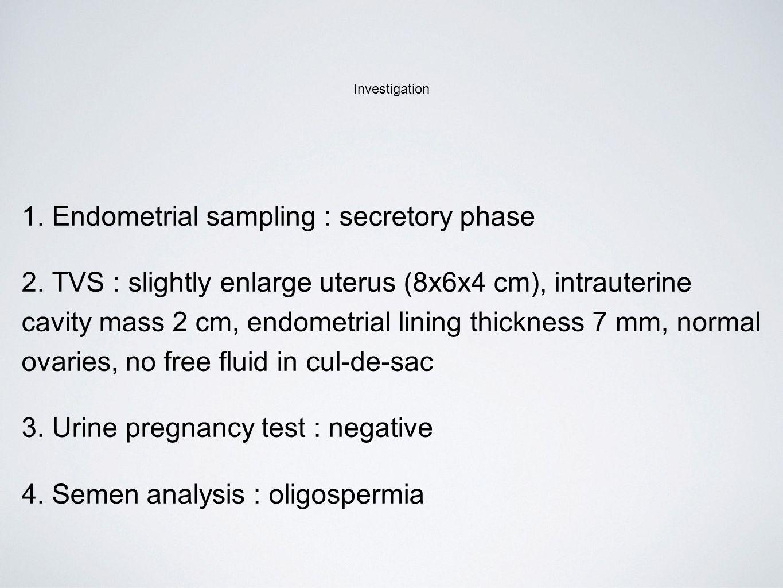 1. Endometrial sampling : secretory phase