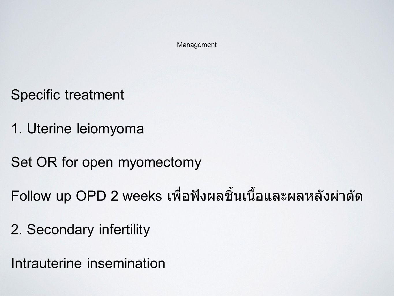 Set OR for open myomectomy