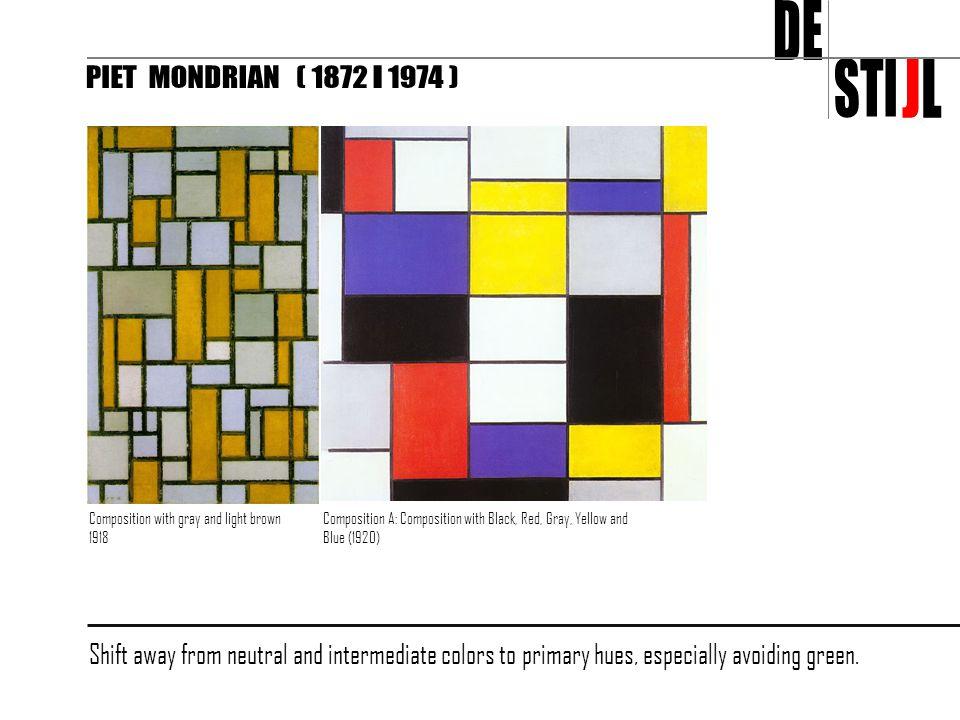 DE STI J L PIET MONDRIAN ( 1872 - 1974 )