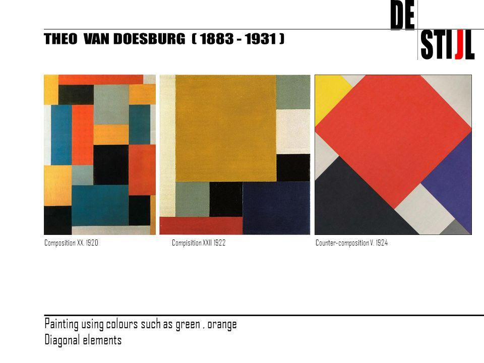 DE STI J L THEO VAN DOESBURG ( 1883 - 1931 )