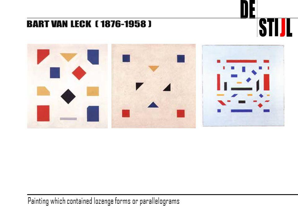 DE STI J L BART VAN LECK ( 1876-1958 )