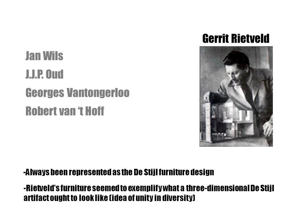 Gerrit Rietveld Jan Wils J.J.P. Oud Georges Vantongerloo