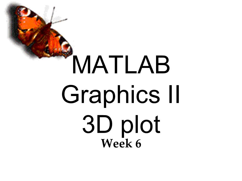 MATLAB Graphics II 3D plot