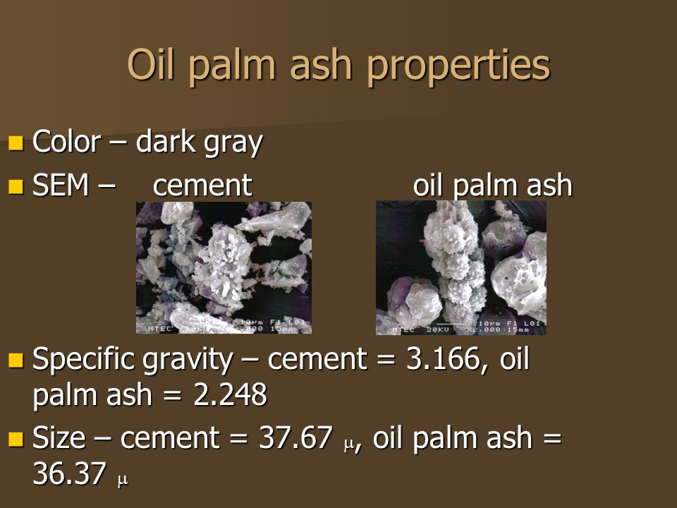 Oil palm ash properties