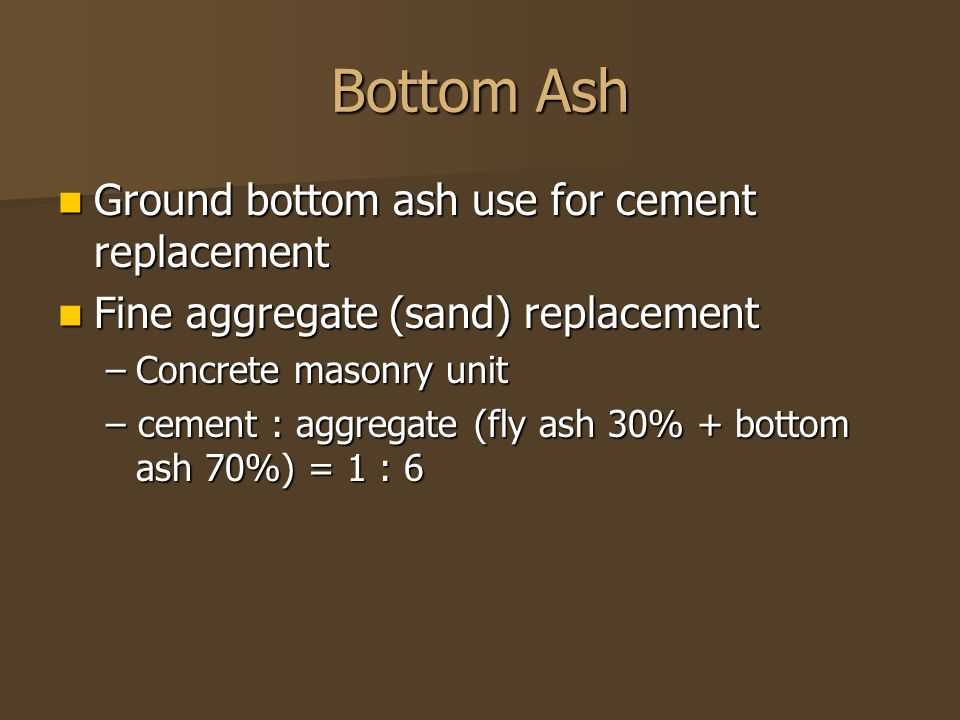 Bottom Ash Ground bottom ash use for cement replacement