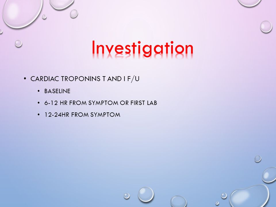 Investigation Cardiac troponins T and I f/u Baseline