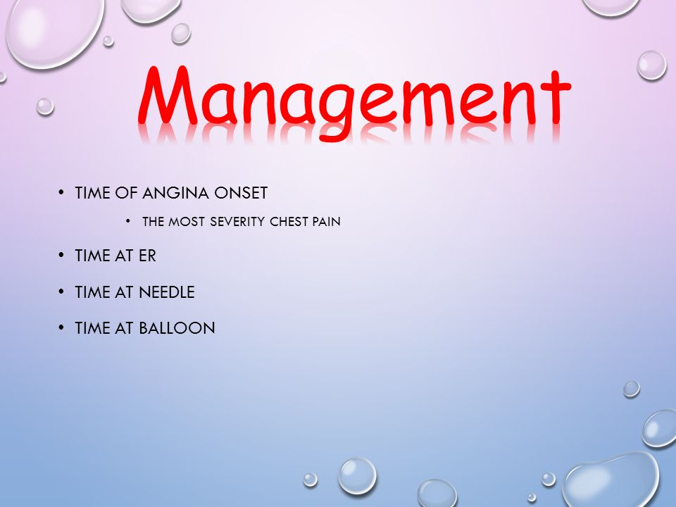 Management Time of angina onset Time at ER Time at needle