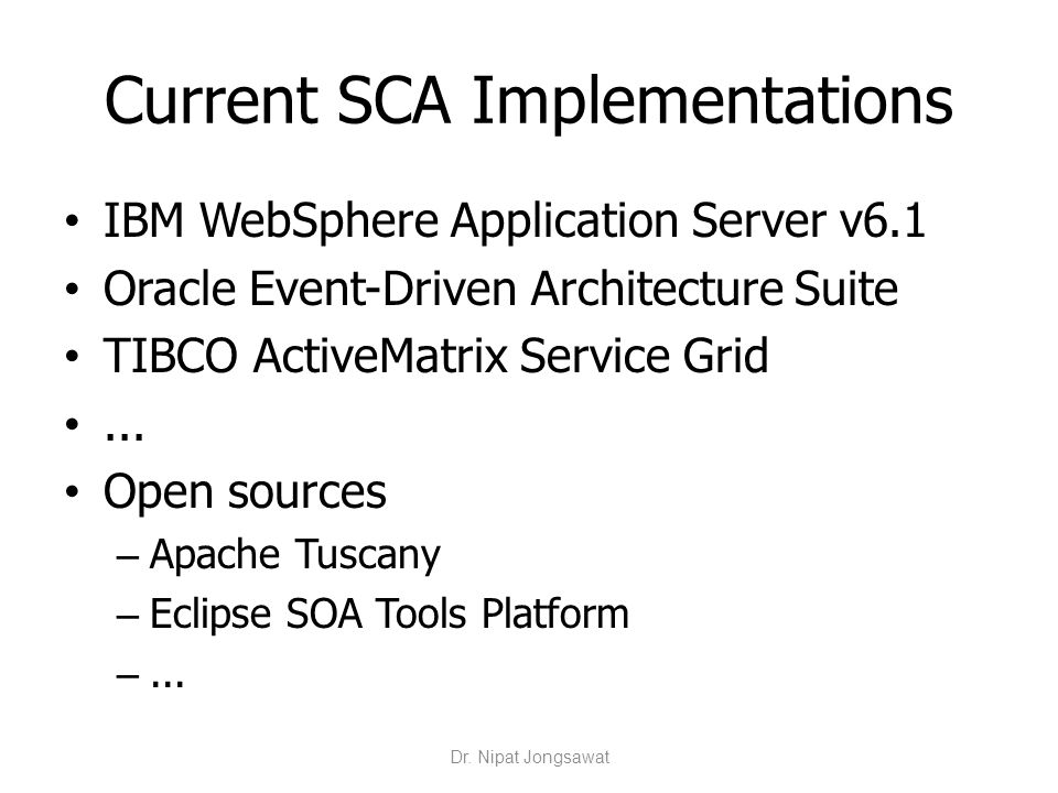 Current SCA Implementations
