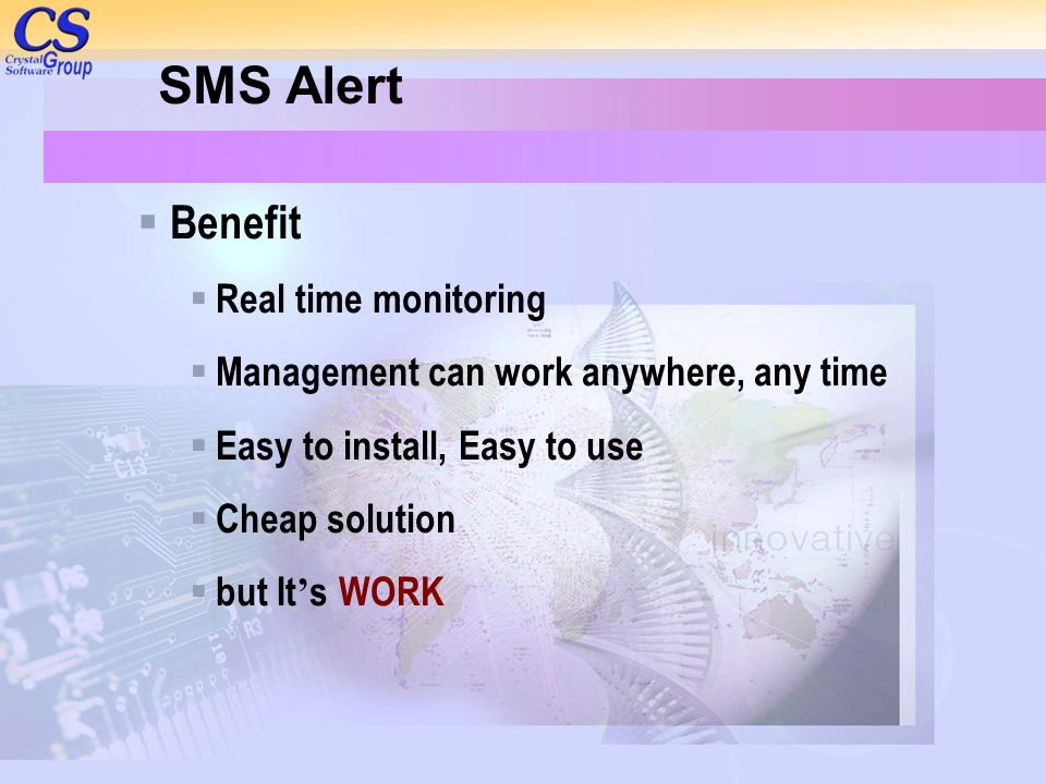 SMS Alert Benefit Real time monitoring