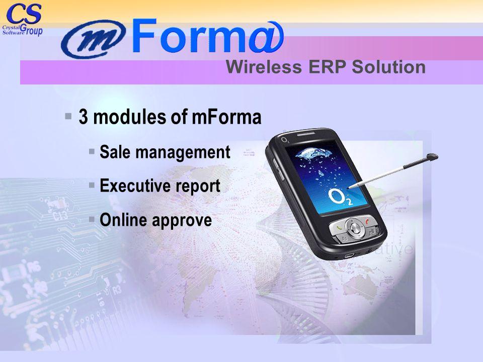 3 modules of mForma Wireless ERP Solution Sale management