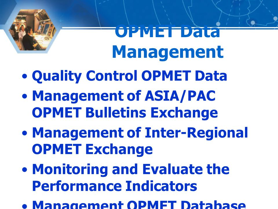 OPMET Data Management Quality Control OPMET Data