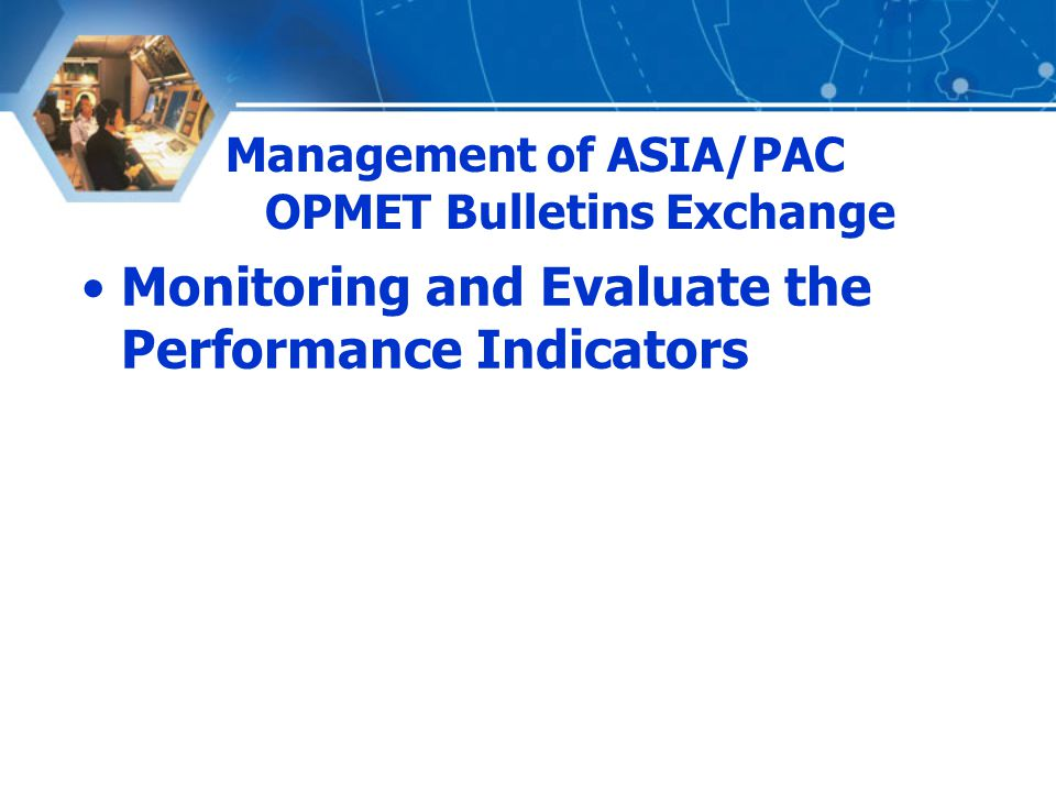 Monitoring and Evaluate the Performance Indicators