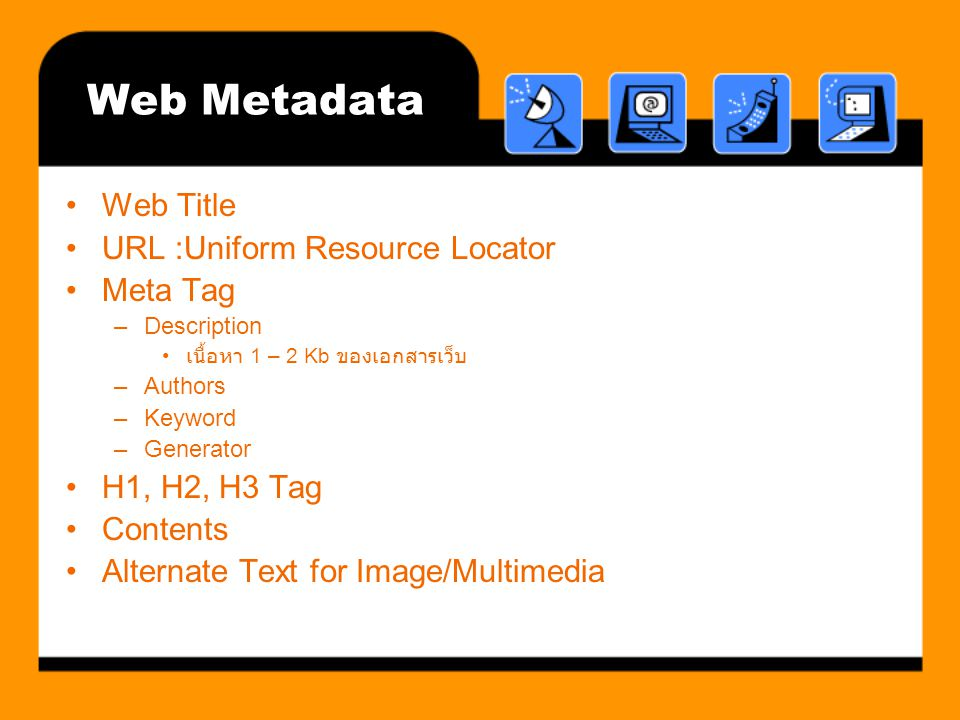 Web Metadata Web Title URL :Uniform Resource Locator Meta Tag