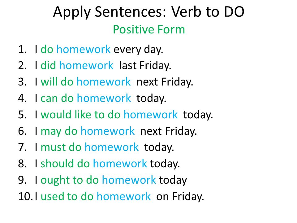 Apply Sentences: Verb to DO Positive Form