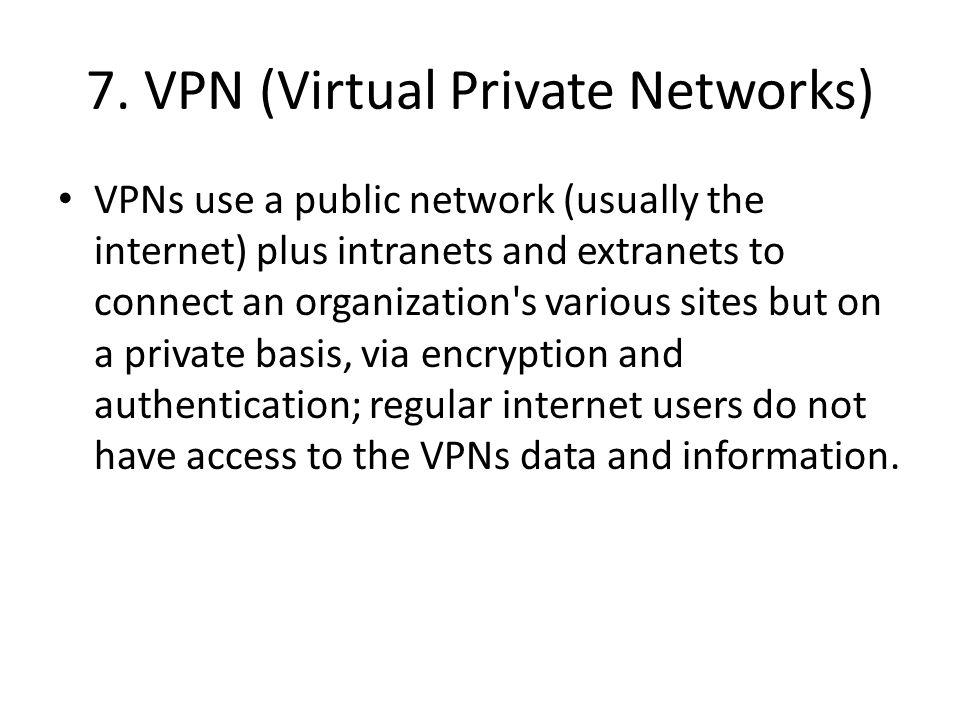 7. VPN (Virtual Private Networks)