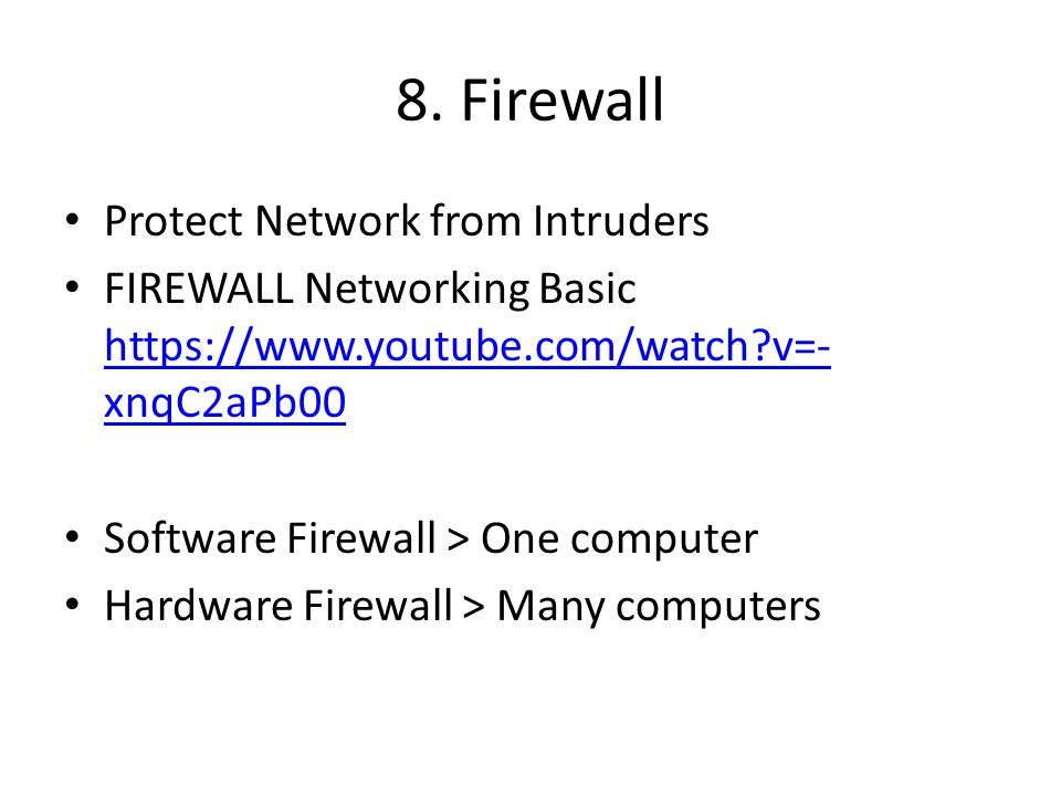 8. Firewall Protect Network from Intruders