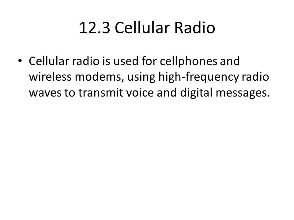 12.3 Cellular Radio