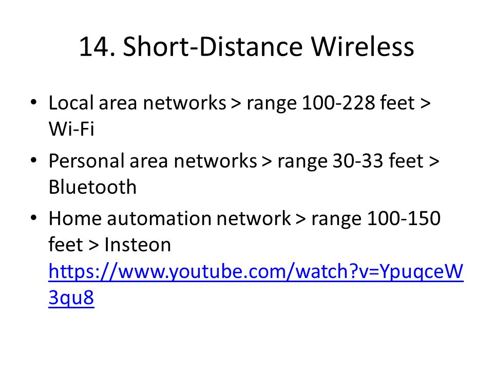 14. Short-Distance Wireless