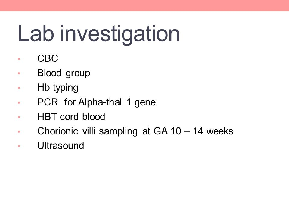 Lab investigation CBC Blood group Hb typing PCR for Alpha-thal 1 gene