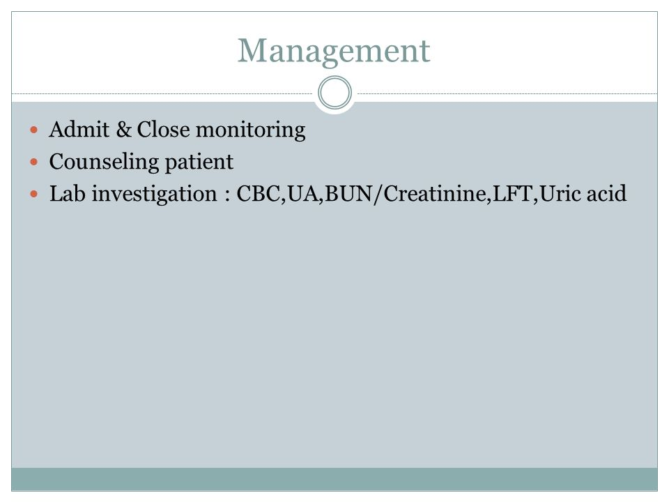 Management Admit & Close monitoring Counseling patient