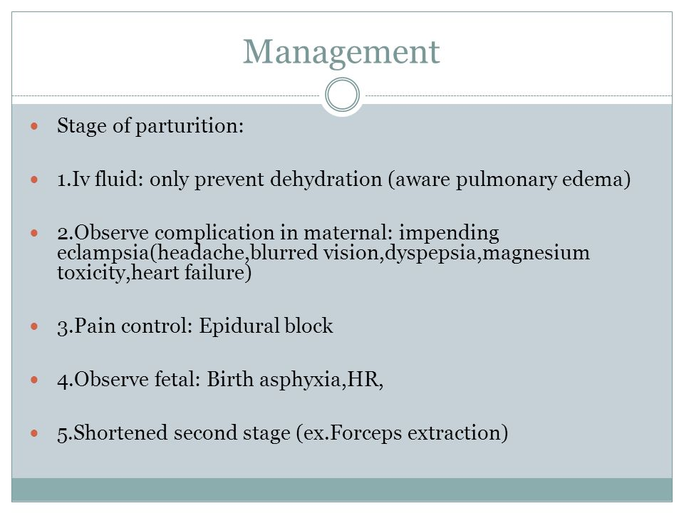 Management Stage of parturition: