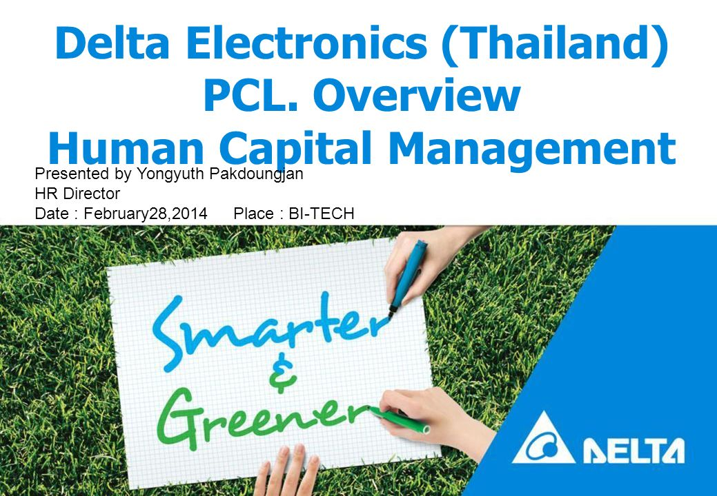 Delta Electronics (Thailand) PCL. Overview Human Capital Management