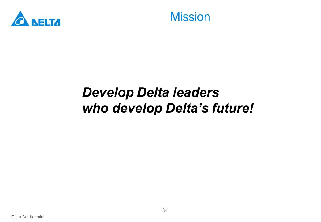 who develop Delta's future!
