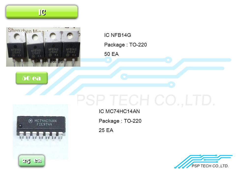 50 ea IC NFB14G Package : TO-220 50 EA IC MC74HC14AN Package : TO-220