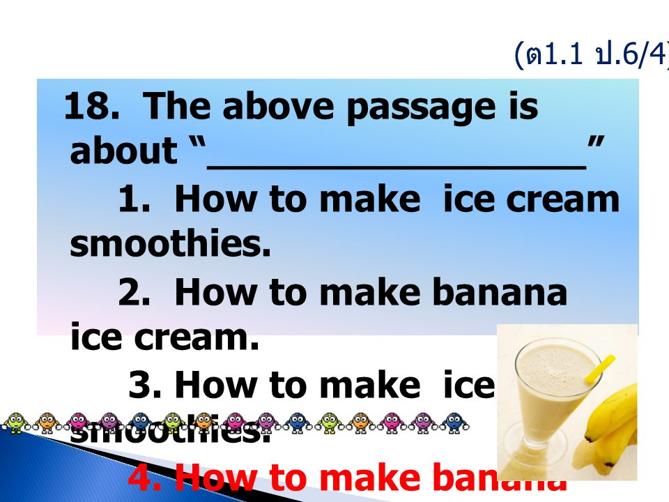18. The above passage is about ________________