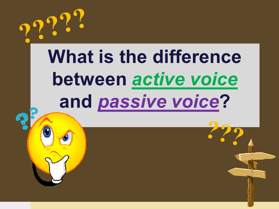 What is the difference between active voice and passive voice