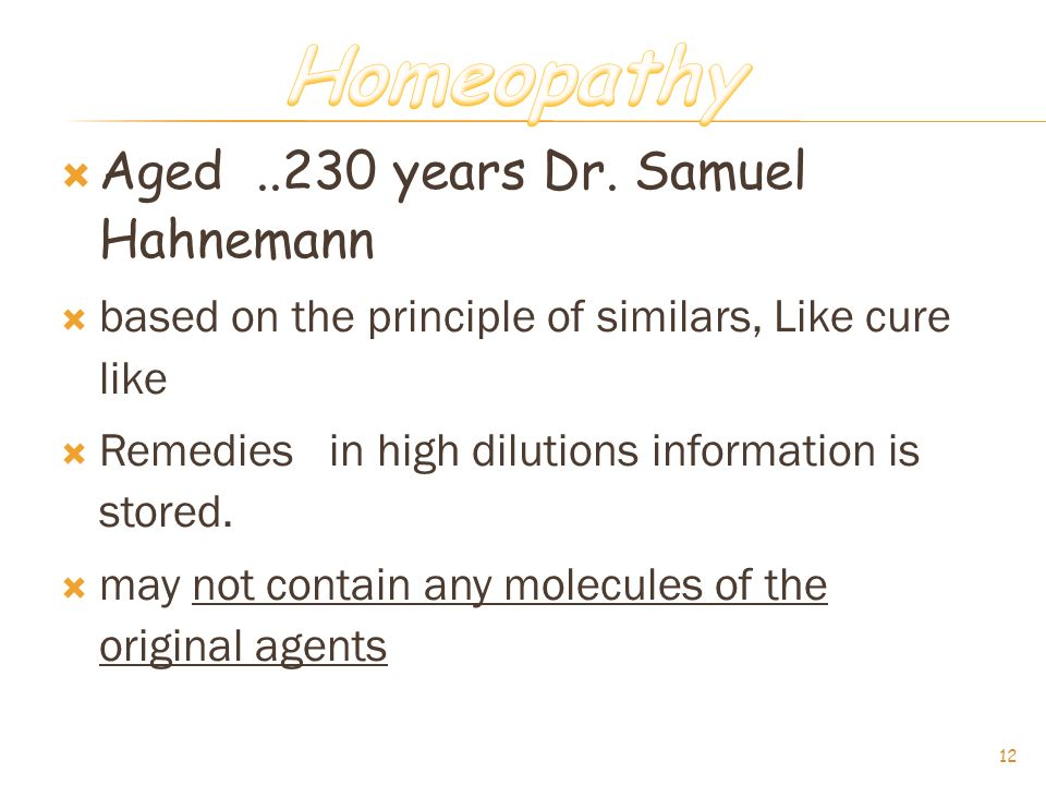 Homeopathy Aged ..230 years Dr. Samuel Hahnemann