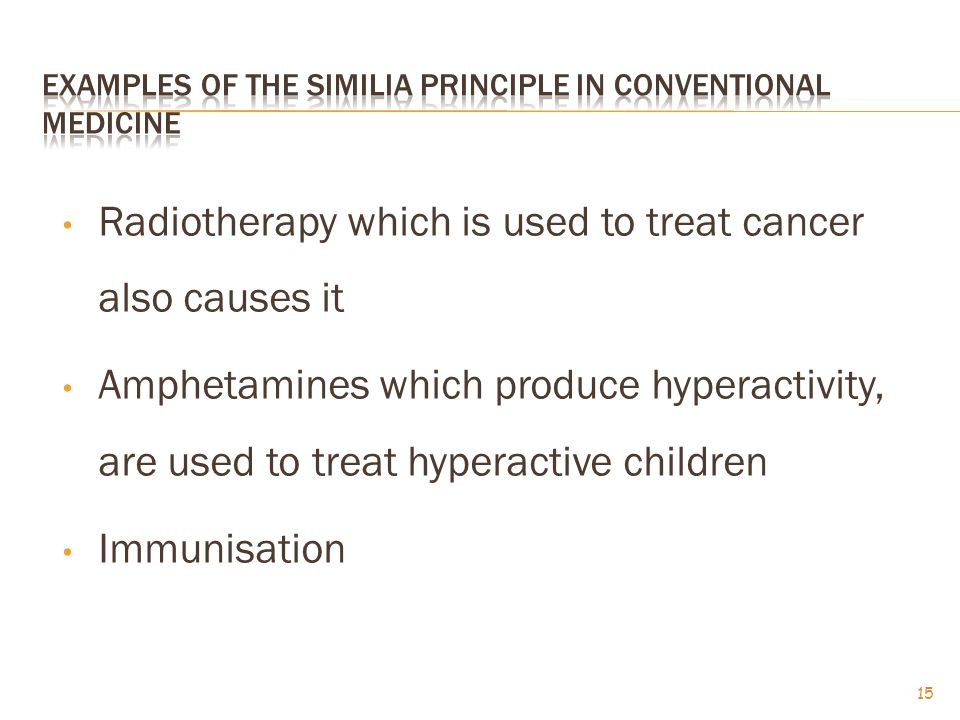 Examples of the similia principle in conventional medicine