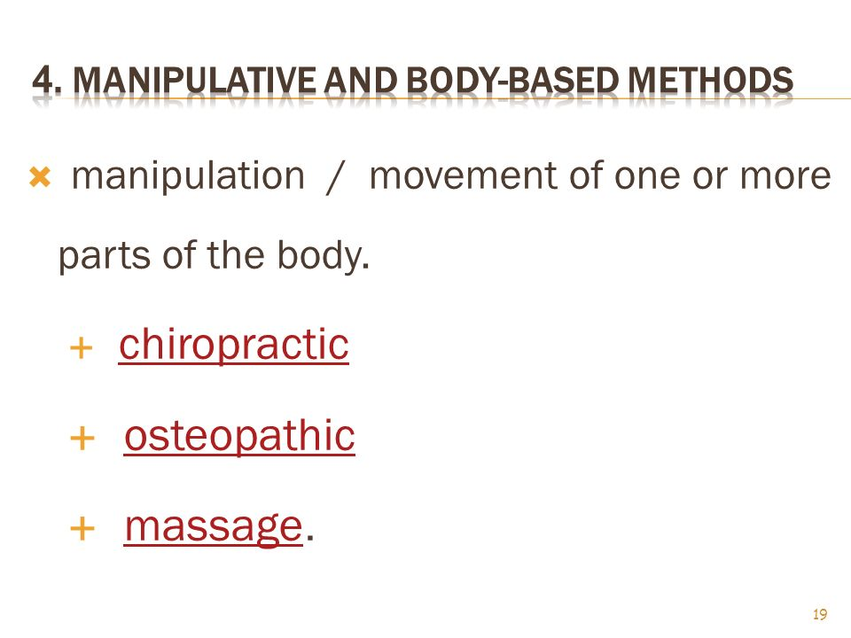 4. Manipulative and Body-Based Methods