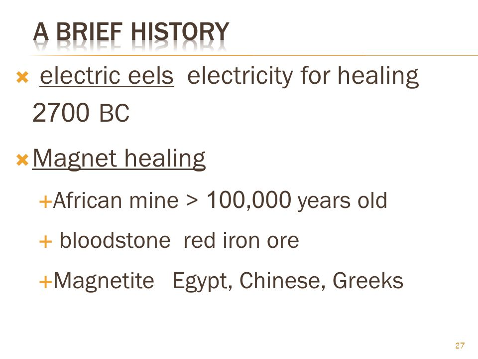 electric eels electricity for healing 2700 BC Magnet healing